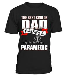 """# Father day gift best dad raise a paramedic shirt .  Special Offer, not available in shops      Comes in a variety of styles and colours      Buy yours now before it is too late!      Secured payment via Visa / Mastercard / Amex / PayPal      How to place an order            Choose the model from the drop-down menu      Click on """"Buy it now""""      Choose the size and the quantity      Add your delivery address and bank details      And that's it!      Tags: paramedic shirt, paramedic, emt…"""