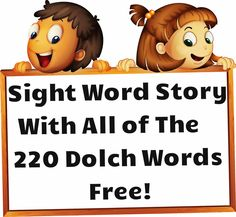 Sight Word Story with all of the 220 Dolch Sight Words - Sight word flashcards - Education Teaching Sight Words, Sight Word Practice, Sight Word Games, Sight Word Activities, Learning Activities, Teaching Ideas, Dolch Sight Words Kindergarten, Kids Learning, Kids Sight Words