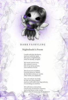 Nightshade Dark Fairyling can be either, a really loyal friend or very powerful enemy. She hates bullying of any kind and will always befriend someone who is feeling put down by others www.myfrightlings.com