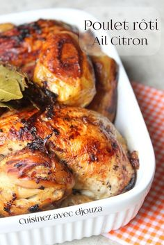 Poulet roti très tendre au citron et a l'ail - Foods Schmuck Damen Vegetarian Crockpot Recipes, Baked Chicken Recipes, Lunch Recipes, Meat Recipes, Cooking Recipes, Comfort Food, Savoury Dishes, How To Cook Chicken, Roast Chicken