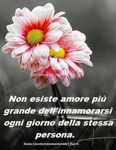 Non esiste amore piu' grande dell'innamorasi ogni giorno della stessa persona.