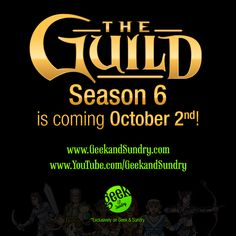 The Guild Season 6 is coming Oct 2nd! #GuildS6