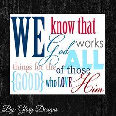 Scripture Art bible verse, Romans 8:28, Christian Typography, Digital Printable File 300 dpi