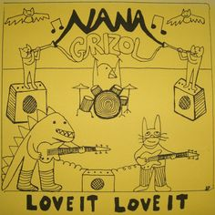 Nana Grizol / Love It Love It: i haven't heard a song from this album that i haven't loved