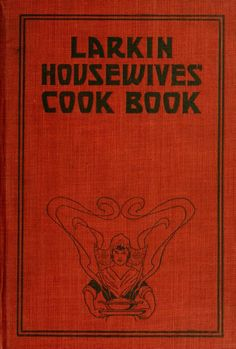Candy Recipes Page 127: Larkin housewives' cook book; good things to ea...