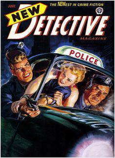 New Detective Magazine, June 1952  pulp cover art by Norman Norm Saunders, woman dame moll cuffed cuffs handcuff police cop car detective pistol gun revolver shooting danger chase
