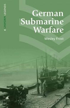 German Submarine Warfare: A Study of Its Methods and Spirit, Including the Crime of the Lusitania