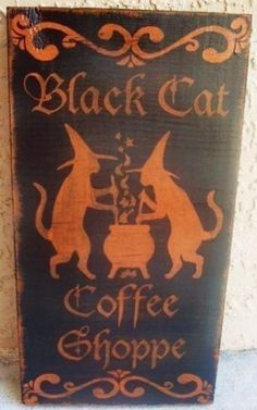 Witchcraft Black Cat Coffee Shoppe Primitive Sign Halloween Decorations Folk Art Wicca Magic Pagan Cats Kitchen Decor Cafe Wood Plaque England Harry Potter by SleepyHollowPrims $24.30