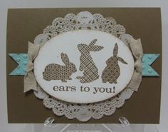 Sharing Creativity and Stampin': EARS TO YOU!