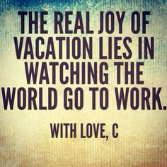 #vacation #quote