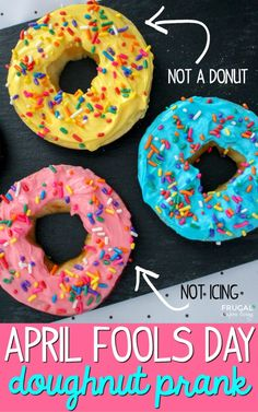 Healthy April Fools Donuts Frugalcouponliving Com - Healthy April Fools Donuts As A Mom Of Five Laughter Is What Gets Us Through The Day We Love Humor I Try To Make Our Jokes And Pranks Friendly And Not At The Expense Of Anyones Feelings One Kids April Fools Pranks, April Fools Day Jokes, Best April Fools, Pranks For Kids, Jokes For Kids, Work Pranks, Breakfast For Kids, The Fool, Snacks