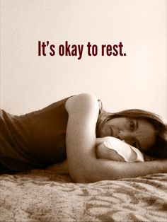 It's okay to #rest. #Pacing is important! Taking care of yourself is okay! Give yourself the right! #DisabilityNinjas #Disability #ChronicIllness #InvisibleIllness #ChronicPain #MentalHealth #MentalIllness