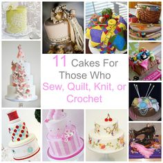 11 Cakes Inspired by Crafting.