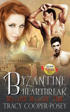 Byzantine Heartbreak.  Book 2 of the Beloved Bloody Time series.  Erotic Vampire Time Travel Futuristic Romance.