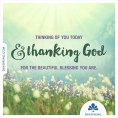 New Ecards to Share God's Love. Share a Friendship Ecard Today . DaySpring offers free Ecards featuring meaningful messages and inspiring Scriptures! Thinking Of You Quotes, Thinking Of You Today, Thank You Quotes, Wish Quotes, God Bless You Quotes, True Friends, Friends In Love, Happy Birthday Wishes, Birthday Greetings