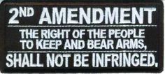 """""""2nd AMENDMENT SHALL NOT BE INFRINGED"""" Pro Gun / Biker Patch"""
