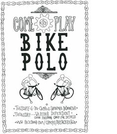 Come and play Bike Polo