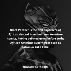 Black Panther is the first superhero of African descent in mainstream American comics, having debuted years before early African American superheroes such as Falcon or Luke Cake. #blackpanther #facts #marvel #comics #superhero