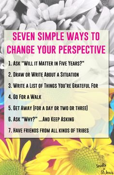 seven ways to change your perspective