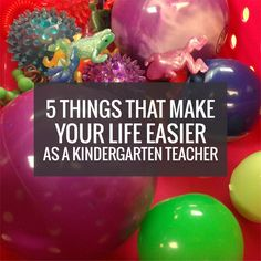 Being a kindergarten teacher is unique, challenging and rewarding. Here are 5 things that can make your life easier as a kindergarten teacher based on my personal experience. I hope these can help you be the best version of you... but I'm guessing that you, fantastic teacher, are already doing them!