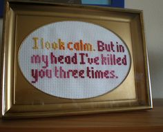 I look calm cross-stitch by Littlelixie, via Flickr