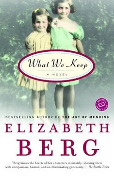What We Keep: Do you ever really know your mother, your daughter, the people in your family? In this rich and rewarding new novel by the beloved bestselling author of Talk Before Sleep and The Pull of the Moon, a reunion between two sisters and their mother reveals how the secrets and complexities of the past have shaped the lives of the women in a family.