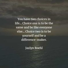 Choices quotes and inspirational choices sayings My Life My Choice, Make The Right Choice, Second Choice, Short Inspirational Quotes, Best Quotes, Life Quotes, Dan Simmons, Choices And Consequences, Choices Quotes