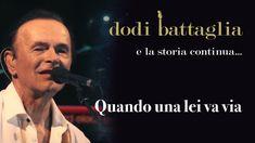 Quando Una Lei Va Via - Dodi Battaglia - e la storia continua... - All B...