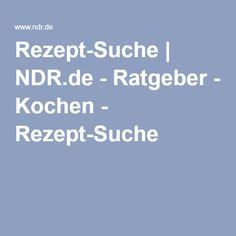 Rezept-Suche | NDR.de - Ratgeber - Kochen - Rezept-Suche