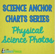 Physical Science Anchor Charts (Electricity, Matter, Mixtures, Force, and Light)