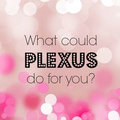 Big Announcement!! I am very excited to get started on being healthy and in shape and build a business through Plexus Worldwide!! I've done the research and everything I've found has left me saying, WOW! These products ROCK! I'm looking forward to an incredible journey. If you'd love to hear more about what I'm doing, please message me and I can't wait to start sharing!