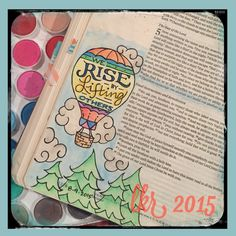 """Bible Journaling Artwork By Leslie Kelley Roane 1 Thessalonians 5:11 """"Therefore encourage one another and build one another up."""" This scripture reminded me of a quote by Robert Ingersoll - """"We rise by lifting others"""". All too often we are guilty of tearing others down to make ourselves feel better. Instead, we should encourage & support each other and grow upward together. #illustratedfaith #biblejournaling"""