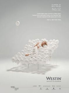 """There are beautiful balloons that are opaque to translucent. Should be an inexpensive decor? Westin Hotel and Resorts """"For a Better You"""" print campaign Design Hotel, Ad Design, Branding Design, Hotel Branding, Hotel Advertisement, Hotel Ads, Creative Advertising, Advertising Design, Advertising Ideas"""