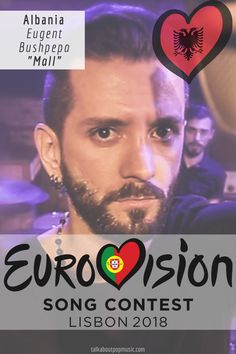 EUROVISION SONG CONTEST 2018: ALBANIA - 'Mall' By Eugent Bushpepa