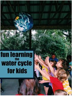 Learning about the Water Cycle for Kids - fun games and printables and activities for learning the water cycle