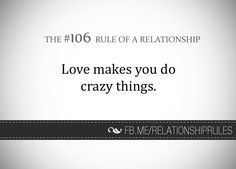 Rules of a relationship Relationship Rules, Relationships Love, Smile Quotes, Love Quotes, This Is Love, Helping People, Encouragement, Advice, Cards Against Humanity