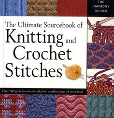 The Ultimate Sourcebook of Knitting and Crochet Stitches - Free eBooks Download