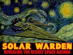 Solar Warden: Revealing A Secret Space Agenda Secret Space Program, Science Fiction Series, Conspiracy Theories, Far Away, New Technology, Occult, Ufo, Solar, Aliens