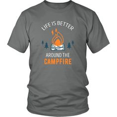 If you are a proud camper & camping enthusiast then Life is better around the campfire tee or hoodie is for you! Cool Men Women Camping design t-shirts & clothing by TeeLime. Check more hobby inspired
