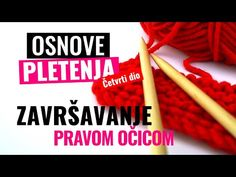 Završavanje pravom očicom - Knit Stitch Bind off - YouTube Bind Off, Stitch, Knitting, Youtube, Dios, Full Stop, Tricot, Breien, Stitching