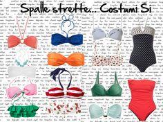 Moda per principianti: Costumi per chi ha spalle larghe o strette