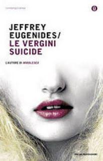 Le vergini suicide    L'ho letto anche in spagnolo e ho visto il film di Sofia Coppola che è molto fedele