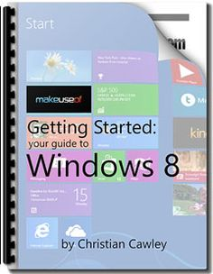 "Become familiar with Windows 8. Whether you're already using a Windows 8 device or just wondering what's new, we've got the manual for you: ""Getting Started: Your Guide to Windows 8″. From author Christian Cawley, this guide outlines everything new about Windows 8, from the tablet-like start screen to the new ""app"" concept to the [...]"