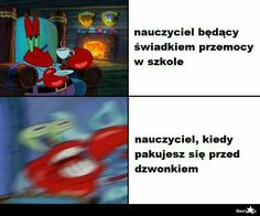 Very Funny Memes, Wtf Funny, Polish Memes, Dead Memes, School Memes, Have Time, Cool Pictures, Haha, Nostalgia