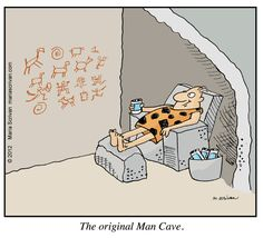 The Original Man Cave by Maria Scrivan