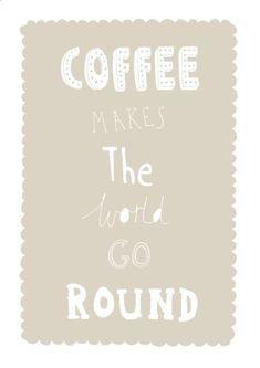 coffee makes the world go round