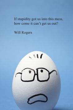 Will Rogers says it best