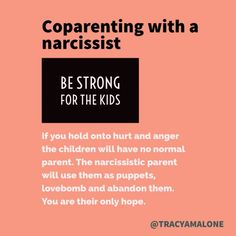 Coparenting with a Narcissist is a recipe for disaster. Head over to my pinterest board dedicated to narcissist abuse for more inspirational quotes and learning materials.https://www.pinterest.com/tracyamalone/narcissist-abuse/