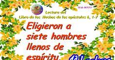 LECTURAS DEL DIA Hechos de los apóstoles (6,1-7) Sal 32,1-2.4-5.18-19  Pedro (2,4-9) http://lecturasdeldiadehoy.blogspot.com/2017/05/lecturas-y-liturgia-del-14-de-mayo-de.html