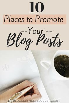 How to get more traffic to your blog? How to promote your blog posts? Here are 10 ways you can promote your blog posts to help you grow your blog. Read the full post to start promoting your content the right way! | blogging tips, blogging for beginners, blogging traffic advice, #bloggersmeetbloggers #bloggingtips #blogging